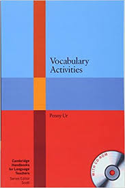 Vocabulary Activities by Penny Ur CAMBRIDGE 2012