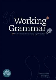 Working Grammar An Introduction for Secondary English Teachers