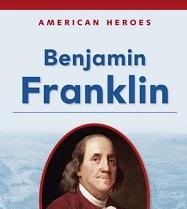 American Heroes Grade 2 - Benjamin Franklin
