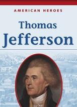 American Heroes Grade 2 - Thomas Jefferson