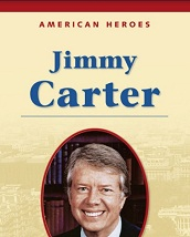 American Heroes Grade 3 - Jimmy Carter