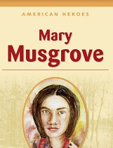 American Heroes Grade 3 - Mary Musgrove