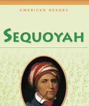 American Heroes Grade 3 - Sequoyah