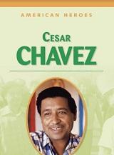 American Heroes Grade 4 - Cesar Chavez