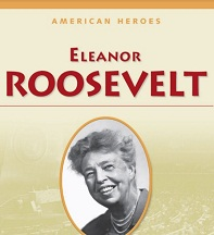 American Heroes Grade 4 - Eleanor Roosevelt