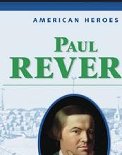 American Heroes Grade 4 - Paul Revere