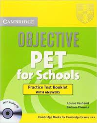 Cambridge Objective PET For School Practice Test Booklet