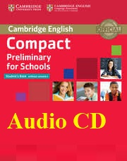 Cambridge Compact Preliminary for Schools Student Book Audio CDs