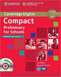 Cambridge Compact Preliminary for Schools Workbook Without Answer Keys