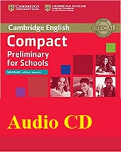 Cambridge Compact Preliminary for Schools Workbook Audio CDs