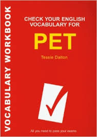 Check Your English Vocabulary For PET 2007 - Tessie Dalton