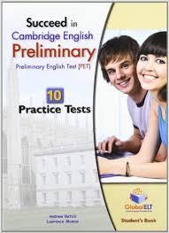 Succeed in Cambridge English Preliminary Student Book 10 Practice Tests (Ebook-Audio-Keys)