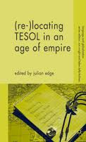 MACMAILLAN Re Locating TESOL in an Age of Empire - Language and Globalization Series