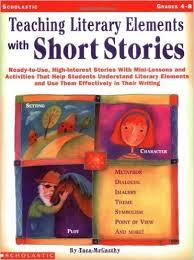 Teaching Literary Elements by Tara Mc Carthy