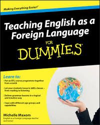Teaching English as a Foreign Language For Dummies (TEFL)