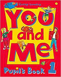 You and Me 1 Pupils Book