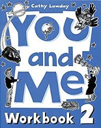 You and Me 2 Workbook