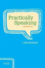 Practically Speaking by J Dan Rothwell OXFORD 2016