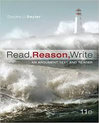 Read Reason Write An Argument Text and Reader by Dorothy U Seyler