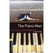 Oxford Bookworms 1 The Piano Man