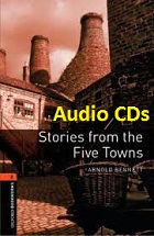 Oxford Bookworms 2 Stories from the Five Towns Audio