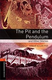 Oxford Bookworms 2 The Pit and the Pendulum and Other Stories