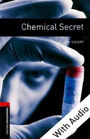 Oxford Bookworms 3 Chemical Secret Audio