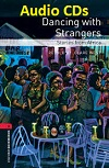 Oxford Bookworms 3 Dancing with Strangers Stories from Africa Audio
