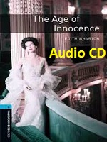 Oxford Bookworms 5 The Age of Innocence Audio CDs