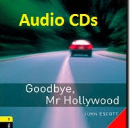 Oxford Bookworms Library 1 Goodbye Mr Hollywood Audio