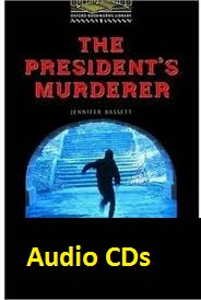 Oxford Bookworms Library 1 The Presidents Murderer Audio