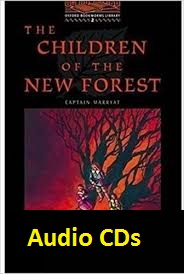 Oxford Bookworms Library 2 The Children of the New Forest Audio