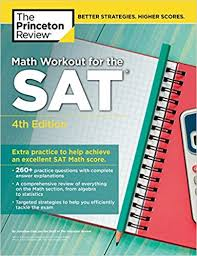The Princeton Review - Math Workout for the SAT 4th Edition