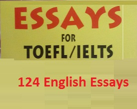 124 English Essays for TOEFL