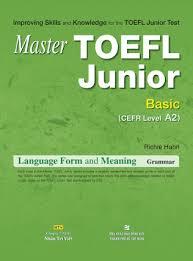 Master Toefl Junior - Language Form and Meaning Grammar - Basic CEFR Level A2 (Ebook)