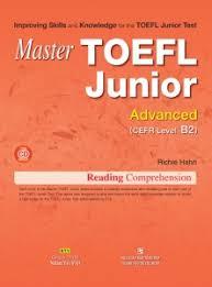 Master Toefl Junior - Reading Comprehension - Advanced CEFR Level B2 (Ebook)