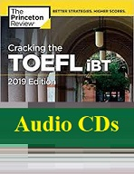 Cracking the TOEFL iBT 2019 Edition Audio CDs