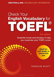 Check Your English Vocabulary for TOEFL 5th Edition