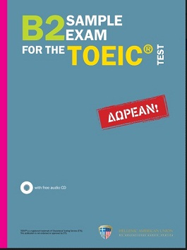B2 Sample Exam for the TOEIC Test - Hellenic American Union