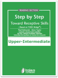Step by Step Toward Receptive Skills Based on Toeic Bridge Reading Section Upper-Intermediate