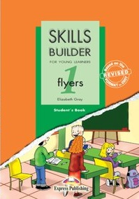 Skills Builder For Young Learners - Flyers 1 Student Book