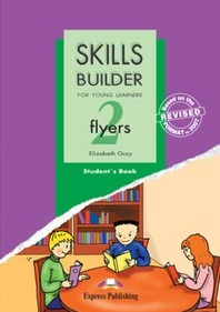 Skills Builder For Young Learners - Flyers 2 Student Book
