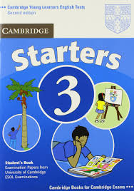 Cambridge YLE Test Starters 3 Student Book Second Edition