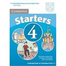 Cambridge YLE Test Starters 4 Student Book Second Edition