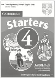 Cambridge YLE Test Starters 4 Answer Booklet Second Edition