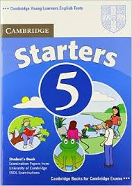 Cambridge YLE Test Starters 5 Student Book Second Edition