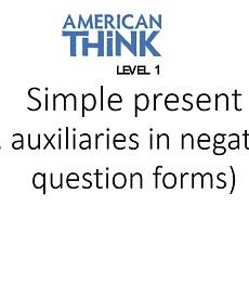 American Think 1 A2 Grammar Presentation