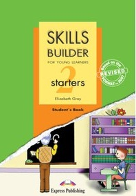Skills Builder For Young Learners - Starters 2 Student Book